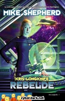 Rebelde / Kris Longknife 1