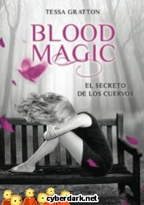 El Secreto de los Cuervos / Blood Magic 2