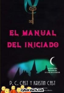 Manual del Iniciado / La Casa de la Noche
