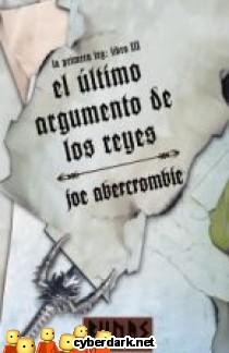 El Último Argumento de los Reyes (La Primera Ley 3) - Joe Abercrombie  324af0513299f67
