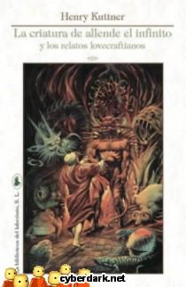 La Criatura de Allende del Infinito y Los Relatos Lovecraftianos
