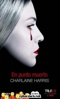 Punto Muerto / Sookie Stackhouse 13