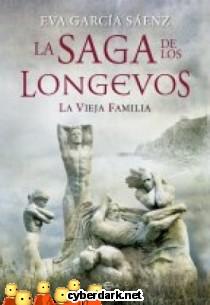 La Vieja Familia / La Saga de los Longevos