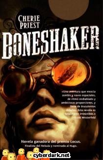 Boneshacker, de Cherie Priest; (en español) 324f05bd693479f