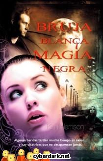 Bruja Blanca. Magia Negra / Rachel Morgan 7
